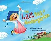 The Last Day of Kindergarten por Nancy…