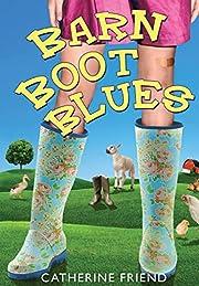 Barn Boot Blues av Catherine Friend