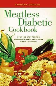 Meatless Diabetic Cookbook: Over 100 Easy…