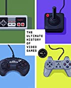 The Ultimate History of Video Games: From…