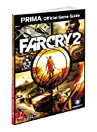 Far Cry 2: Prima Official Game Guide (Prima…