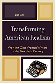Transforming American Realism: Working-Class…