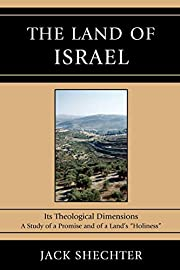 The Land of Israel: Its Theological…