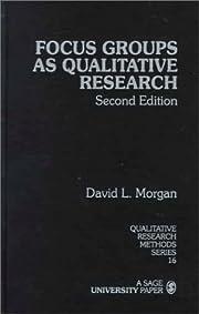Focus Groups as Qualitative Research…