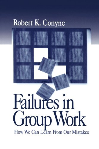 Failures in Group Work: How We Can Learn from Our Mistakes, Conyne, Robert K.