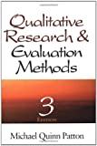 Qualitative research and evaluation methods / by Michael Quinn Patton
