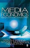 Media economics : applying economics to new and traditional media / Colin Hoskins, Stuart McFayden, Adam Finn