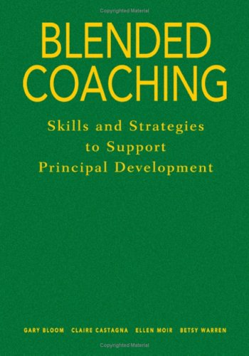 Image for Blended Coaching: Skills and Strategies to Support Principal Development