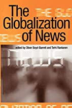 The Globalization of News by Oliver…