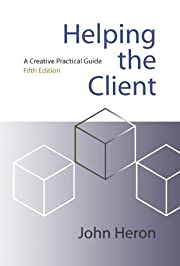 Helping the Client: A Creative Practical…