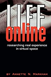 Life Online: Researching Real Experience in…