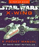 X-Wing:A Pocket Manual (Star Wars Reference Books)