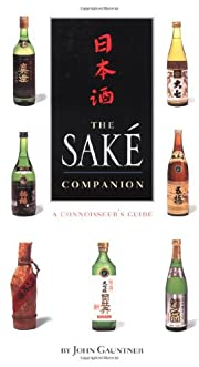 Sake Companion by John Gauntner