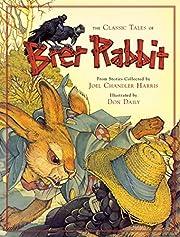 The Classic Tales of Brer Rabbit de Joel…