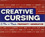 Creative cursing : a mix 'n' match profanity…