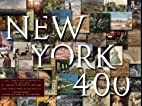 New York 400: A Visual History of…