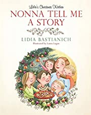 Nonna Tell Me a Story: Lidia's Christmas…