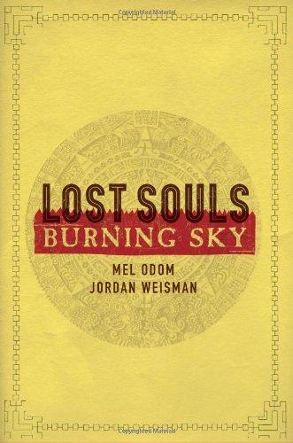 Lost Souls: Burning Sky, Odom, Mel