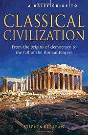 A Brief Guide to Classical Civilization –…