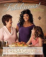 Fabulicious!: Teresa's Italian Family…