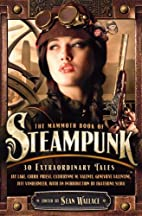 The Mammoth Book of Steampunk by Sean…