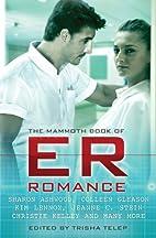 The Mammoth Book of ER Romance by Trisha…