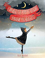 Waltz of the Snowflakes por Elly MacKay