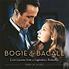 Bogie & Bacall: Love Lessons from a…