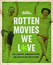 Rotten Tomatoes: Rotten Movies We Love: Cult…