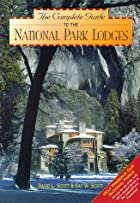 the Complete Guide to the National Park…