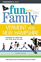 Fun with the Family Vermont and New…
