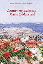 Country Artwalks from Maine to Maryland by…