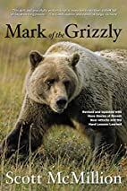 Mark of the Grizzly, 2nd: Revised and…