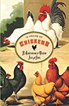 In Praise of Chickens: A Compendium of…