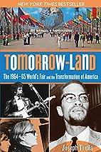 Tomorrow-Land: The 1964-65 World's Fair…