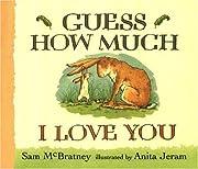 Guess How Much I Love You – tekijä: Sam…