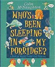 Who's Been Sleeping in My Porridge? av Colin…