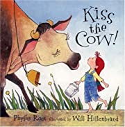 Kiss the Cow! av Phyllis Root
