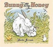 Bunny My Honey – tekijä: Anita Jeram
