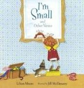 I'm Small and Other Verses de Lilian Moore