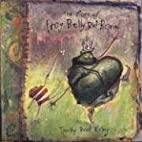 The Story of Frog Belly Rat Bone by Timothy…