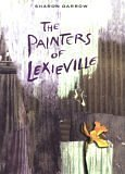 The Painters of Lexieville, Darrow, Sharon