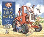 Where Is Little Harry? by Graham Philpot
