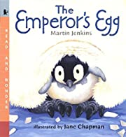 The Emperor's Egg: Read and Wonder –…