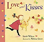 Love and Kisses by Sarah Wilson