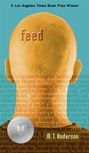 Feed – tekijä: M. T. Anderson