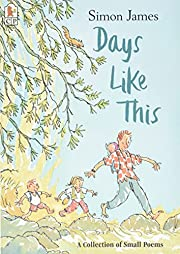 Days Like This: A Collection of Small Poems…