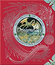 Dragonology: The Complete Book of Dragons…