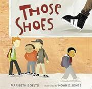 Those Shoes av Maribeth Boelts