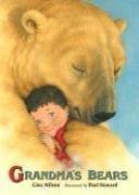 Grandma's Bears by Gina Wilson